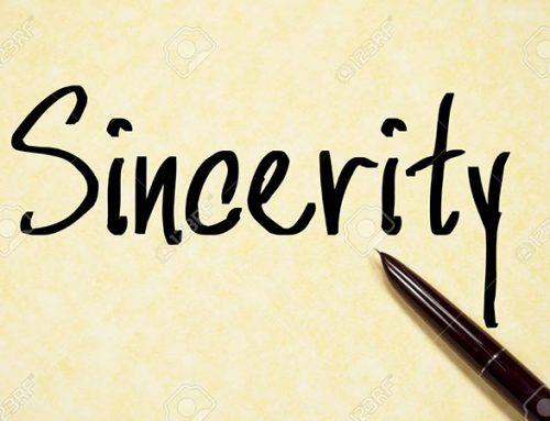 Sincerity- a vital ingredient